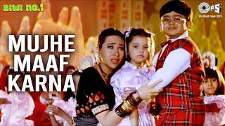 Mujhe Maaf Karna - Biwi No. 1 | Salman Khan & Karisma Kapoor | Abhijeet, Alka Yagnik, Aditya Narayan