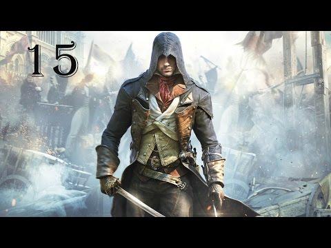Прохождение Assassin's Creed Unity (Единство) — Часть 15: Засада тамлиеров