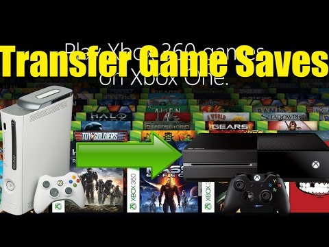 How To Transfer Game Saves From The Xbox 360 To The Xbox One