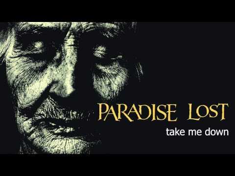 Paradise Lost - Take Me Down