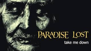 Watch Paradise Lost Take Me Down video
