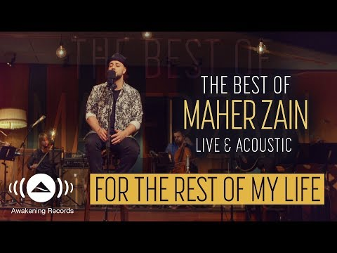 Maher Zain - For The Rest Of My Life (Live & Acoustic - 2018)