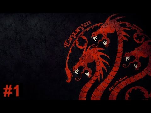 Westeros: Total War - Winds of Winter - Targaryen Part 1 - Fire And Blood