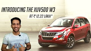 Mahindra XUV500 W3 Variant Launched - 7 Seater SUV at Rs. 12.22 Lakhs🔥Features Explained in Hindi!