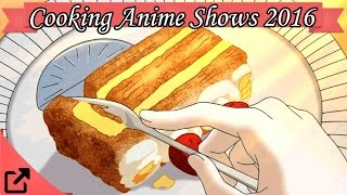 Top 10 Cooking Anime Shows 2016 (All The Time)
