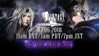 FINAL FANTASY TRADING CARD GAME - UK NATIONALS 2018 DAY 1