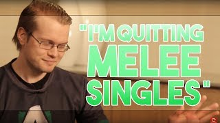 Download Lagu I'm quitting Melee singles. Gratis STAFABAND