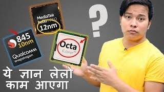 Mobile Processor Gyan - nm Technology in Processor , Octa-Core, 10nm Vs 12nm Vs 7nm Explained