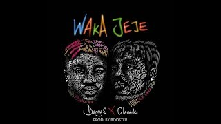 Danny S ft Olamide - Waka jeje official video