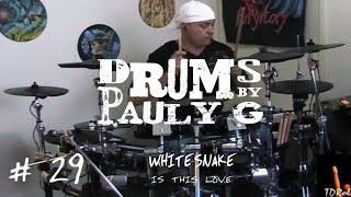 Whitesnake - Is This Love (Drum cover) by Paul Gherlani