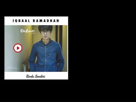 Iqbaal Ramadhan   Rindu Sendiri OST Dilan1990  official audio