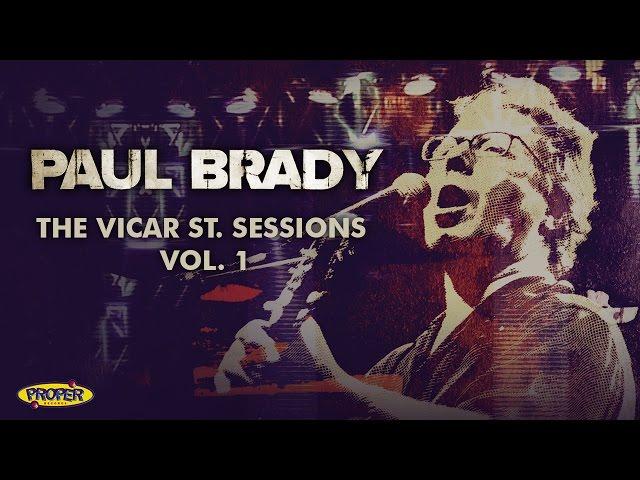 Paul Brady - The Vicar St. Sessions Vol. 1 (Album Sampler)