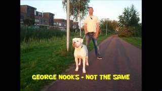 George Nooks - Not The Same (Ali Baba Riddim)