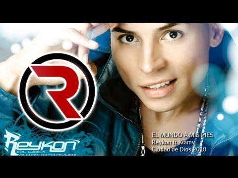El Mundo a Mis Pies - Reykon Feat. Kiamy [Discograf�a 2010] �