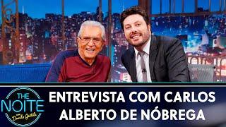 Entrevista com Carlos Alberto de Nóbrega | The Noite (16/05/19)