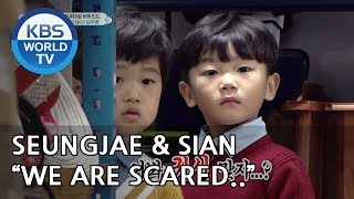 "Seungjae & Sian are scared ""Go by yourself, Naeun""  [The Return of Superman/2019.01.13]"