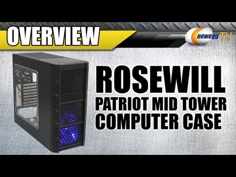 newegg-tv-rosewill-patriot-mid-tower-computer-case-overview.html