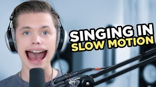 SINGING IN SLOW MOTION