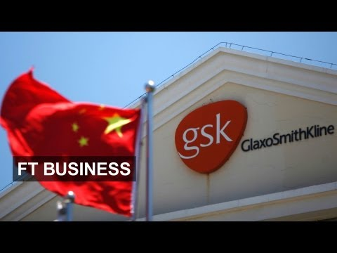 GSK China case raises foreign fears