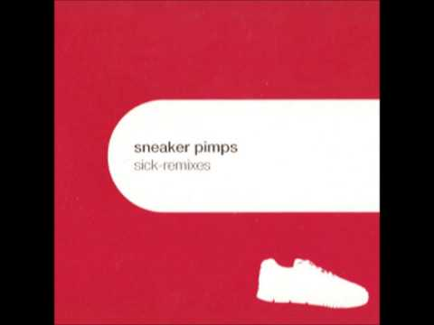 Sneaker Pimps - Sick (Seth Lawrence Tribal Shelltoe Mix)