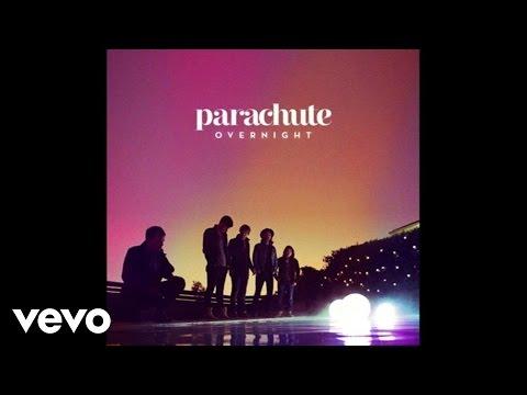 Parachute - Overnight (Audio)