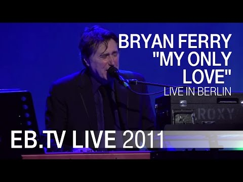 Bryan Ferry - It