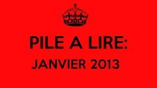 Ma Pile à Lire: Janvier 2013