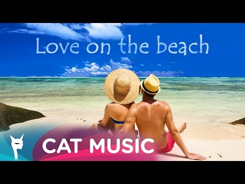 Love On The Beach (1hour Mix)