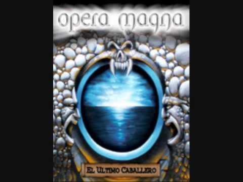 Opera Magna - El Fuego De Mi Venganza