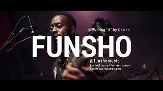 If - Funsho (Davido Cover)