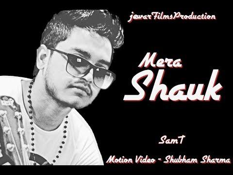 Mera Shauk - SamT | BPS ( Full Audio ) | Latest Hindi Rap Song 2018
