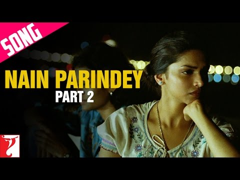 Nain Parindey - Song - Part 2 - Lafangey Parindey