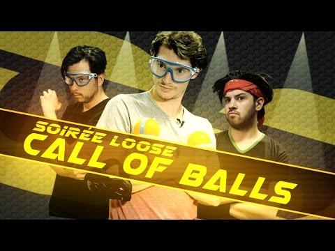 LES SOIRÉES LOOSE Call of Balls