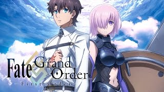 Fate/Grand Order ? First Order ? Official Trailer