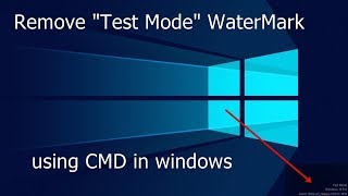 "How To Remove ""TEST MODE"" Watermark on Windows 7/8/10"