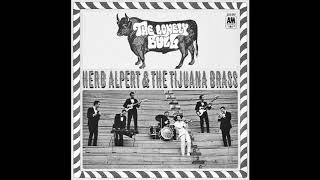 Herb Alpert The Tijuana Brass The Lonely Bull El Solo Toro