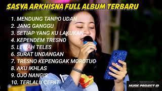Download lagu sasya arkhisna full album terbaru (mendung tanpo udan )