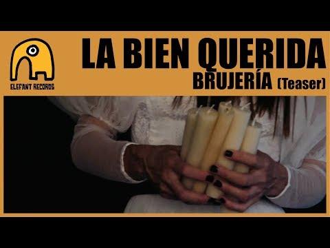 LA BIEN QUERIDA - Brujería [Teaser]