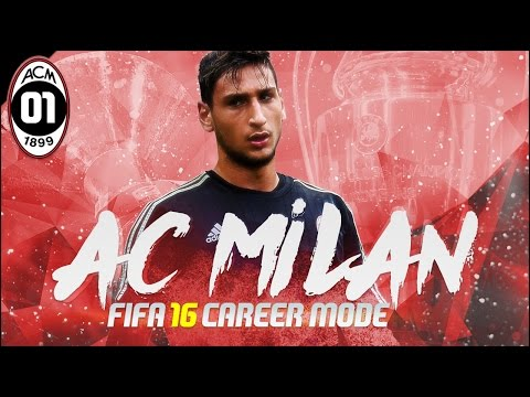 FIFA 16 | AC Milan Career Mode Ep1 - REJUVENATING THE ROSSONERI!