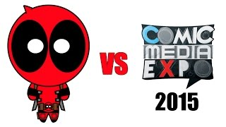 Deadpool vs Comic Media Expo 2015