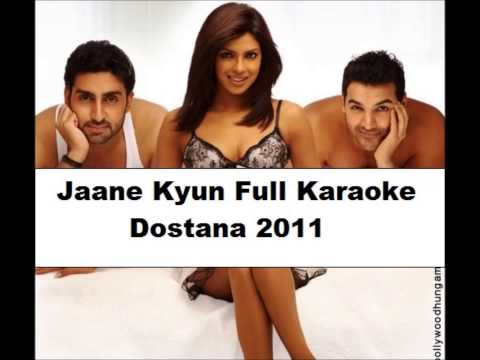 Jaane Kyun Full Clean Karaoke (First On Web) - Dostana 2011....(...