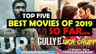 TOP 5 Best Movies of 2019 So far...