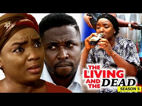 The Living And The Dead Season 5 - 2018 Latest Nigerian Nollywood Movie Full HD
