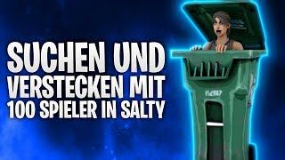 100 SPIELER SUCHEN & VERSTECKEN in SALTY! 🔥 | Fortnite: Battle Royale