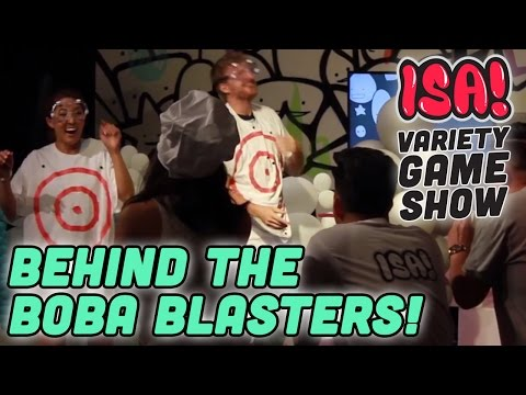 BEHIND THE BOBA BLASTERS! - ISA! Variety Game Show Day 2 BTS!