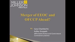 Two Minute Legal Update:  Merger of EEOC and OFCCP Ahead?