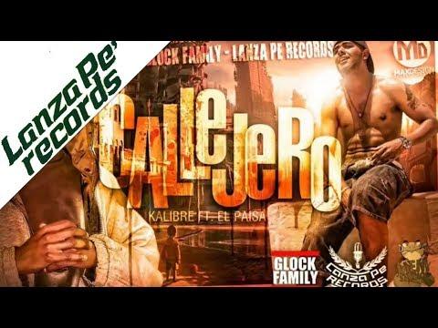 Kalibre Feat El Paisa - Callejero video