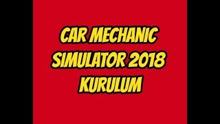 Car Mechanic Simulator 2018 Kurulum