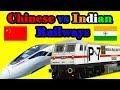 Indian Railways Vs Chinese Railways Complete Comparison
