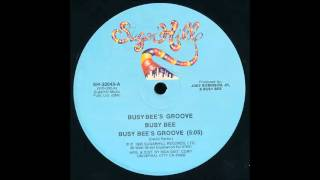 Busy Bee - Busy Bee's groove (Vocal)